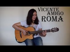 Edina Balczo: Vicente Amigo - Roma with TAB   This is my guitar cover of Roma by Vicente Amigo. It is still rusty here and there but I am getting there I really love this song and I am very happy to be able to play it. And of course I love his music and his playing so I am working on other songs as well. The backing track I used is Todos de compases Rumba 186bpm but I have no idea where I got it from and where you can get it but in case you want it I am happy to send it to you just please…