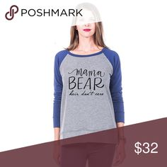 Mama Bear Hair Don't Care Sweatshirt ~ Adorable Mama Bear Hair Don't Care Sweatshirt! Adorable ~ long sleeve light weight sweatshirt 62% poly, 34% rayon, 4% spandex ~ Sizes available in small ~ XL ~ 4 color options ~ this listing is for the navy sleeves. Tops Sweatshirts & Hoodies