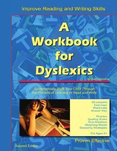 A Workbook for Dyslexics by Cheryl Orlassino, http://www.amazon.com/dp/1430328037/ref=cm_sw_r_pi_dp_j7VRqb1J7H20E  its a start...