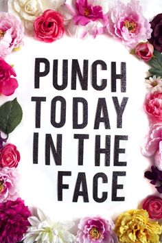 A motto for when you are irritable but also want to be super-productive? LOL. Either way, love it!
