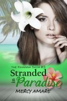 Stranded in Paradise, an ebook by Mercy Amare at Smashwords