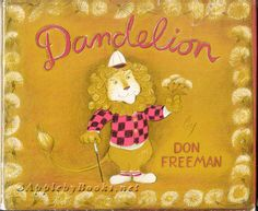 dandelion book childrens | Dandelion, Freeman, Don