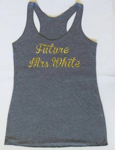 Eco  Future Mrs. Tank Top. Wedding Clothing. Personalized date Shirt. Mrs. Last Name Tank top. Bridal Shower Gift. Wedding Tank Top. by JWBridalShop on Etsy