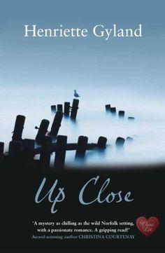 Up Close (Choc Lit) by Henriette Gyland, http://smile.amazon.com/dp/B00A3KYSPU/ref=cm_sw_r_pi_dp_QFoRtb1FTE37M