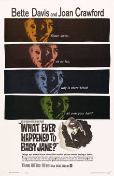 Whatever Happened to Baby Jane? starring Bette Davis and Joan Crawford, directed by Robert Aldrich Old Movies, Vintage Movies, Vintage Ads, Bette Davis, Horror Movie Posters, Cinema Posters, Horror Movies, Joan Crawford, Vintage Posters