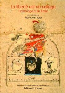 Jiri Kolar, La Libertè est un collage