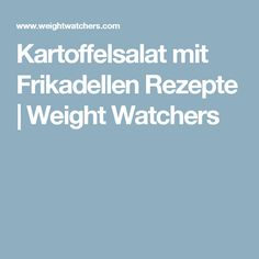 Kartoffelsalat mit Frikadellen Rezepte | Weight Watchers