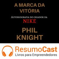 057 A marca da vitória, NIKE de ResumoCast na SoundCloud