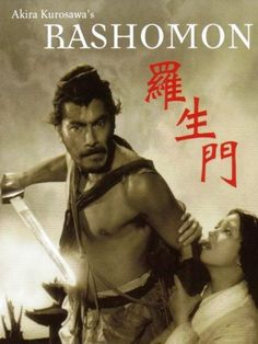 "Rashomon is a 1950 groundbreaking Japanese film directed by Akira Kurosawa that demonstrates the subjectivity of truth and stars Toshiro Mifune in the pivotal role of a barbaric bandit - An ""A Potpourri of Vestiges"" Film Analysis. Akira, Summary Writing, Camera Techniques, Toshiro Mifune, Japanese Film, Hot Actors, Drama Film, Old Movies, Feature Film"