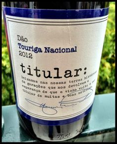El Alma del Vino.: Caminhos Cruzados Titular Touriga Nacional 2012.