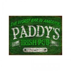 Always Sunny Paddy's Irish Pub Sign - Wood