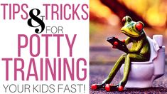 Potty Training Tips and Tricks