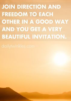Join direction and freedom to each other in a good way and you get a very beautiful invitation.