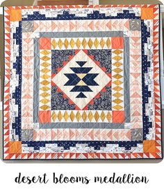 Desert Blooms medallion quilt pattern from book Quilting Projects, Quilting Designs, Quilting Ideas, Modern Quilting, Patchwork Quilting, Crazy Quilting, Patchwork Designs, Sewing Projects, Southwestern Quilts