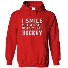 I Smile Because I Really Like Hockey Hoodie Thanhd T-Shirts, Hoodies. CHECK…