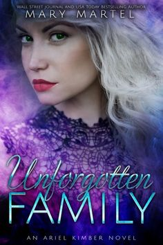 Buy Unforgotten Family by  Mary Martel and Read this Book on Kobo's Free Apps. Discover Kobo's Vast Collection of Ebooks and Audiobooks Today - Over 4 Million Titles!