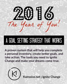 3 Steps to Change Your Life in 2016 - Kairosive