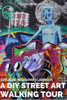 Exploring Melbourne's Laneways: A DIY Street Art Walking Tour Melbourne Laneways, Melbourne Street, Visit Melbourne, Melbourne Travel, City Of Adelaide, Australia Tourism, Working Holidays, Airlie Beach, New Zealand Travel