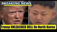 BREAKING NEWS TODAY 10/2/17 Trump UNLEASHED HELL On North Korea President Trump Latest News Today