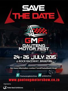 The City of Ekurhuleni, as official host city, is thrilled to welcome back the Gauteng Motor Fest (GMF) which will take over The Rock Raceway in Brakpan this weekend (July 24 – Business Essentials, Fast Cars, Save The Date, Dating, Exhibitions, Events, Quotes, Wedding Invitation