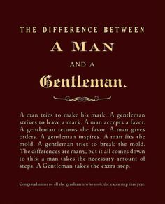 The Difference Between a Man and a Gentleman