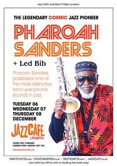 Poster for Pharoah Sanders at the Jazz Cafe, London.