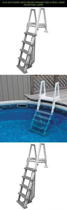 46 56 Inch Confer Above Ground Swimming Pool In Pool Ladder Deluxe Pool  Ladder