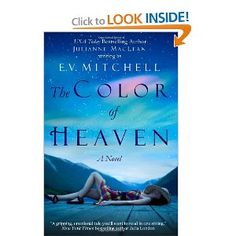 The Color of Heaven...honestly, one of the best and most memorable books I have read in a while.