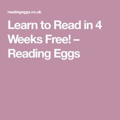 Learn to Read in 4 Weeks Free! – Reading Eggs