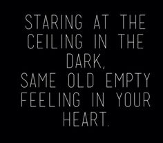 Staring at the ceiling in the dark... Lyrics from Passenger - Let Her Go