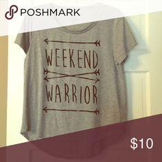 "Fifth Sun ""Weekend Warrior"" Tee Shirt Grey t-shirt barely worn. Very soft and comfortable! Fifth Sun Tops Tees - Short Sleeve"