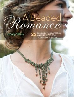 A Beaded Romance: 26 Beadweaving Patterns and Projects for Gorgeous Jewelry: Amazon.it: Kelly Wiese: Libri in altre lingue