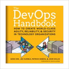 The DevOps Handbook: How to Create World-Class Agility, Reliability, and Security in Technology Organizations (Unabridged) by John Willis, Patrick Debois, Gene Kim & Jez Humble