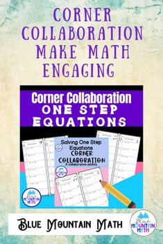 Students practice solving one step equations in this collaborative activity. There are 2 different versions of 4 worksheets each. Version A solves equations using addition and subtraction. Version B solves equations with multiplication and division.