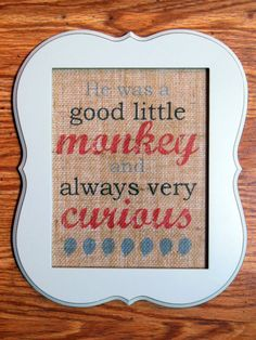 Curious George  Burlap Wall Art Unframed 8 by BeccasBitsandPieces, $15.00