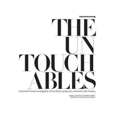 The Untouchables ❤ liked on Polyvore featuring text, words, quotes, backgrounds, magazine, articles, fillers, headlines, phrases and saying