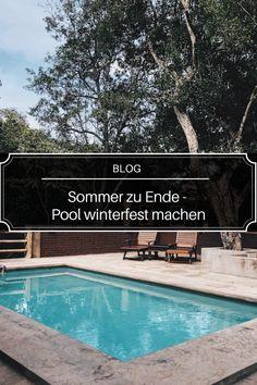 Hattest du einen schönen Sommer? Allmählich musst du dich mit dem Gedanken anfreunden, dass wir uns vom Sommer verabschieden müssen. Bist du stolzer Besitzer eines Pools? Dann stehst du sicherlich nun vor der tollen Aufgabe, dass du deinen Pool winterfest machen musst. Um dir bei dieser Aufgabe zu helfen, haben wir die Tipps und Tricks zusammengestellt, wie du deinen Pool winterfest machen kannst und das viel leichter als gedacht. #Badesaison #Poolsaison #poolselberbauen #poolimgarten Blog, Lifestyle, Outdoor Decor, Home Decor, Overwintering, Tips And Tricks, Thoughts, Summer, Decoration Home