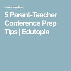 5 Parent-Teacher Conference Prep Tips | Edutopia
