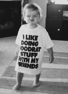 I'm going to dress my kid in badass things like this. so funny.