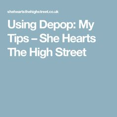 1609be5aaecd Using Depop  My Tips – She Hearts The High Street