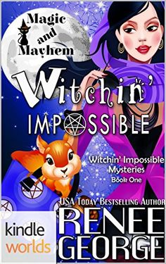 Magic and Mayhem: Witchin' Impossible (Kindle Worlds Nove... https://www.amazon.com/dp/B01HE2DNCS/ref=cm_sw_r_pi_dp_x_855ayb7G2AK03