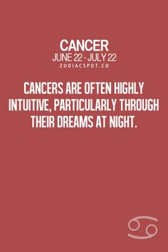 Cancer Zodiac Sign ♋ are highly intuitive...