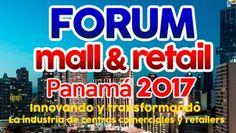 Ignacio Gómez Escobar / Consultor Retail / Investigador: FORUM MALL&RETAIL PANAMÁ 2017