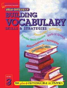 Building Vocabulary Skills and Strategies Level 3  A bb r e v i a t i o n s / Ac r o n y m s M u l t i p le-M e a n i n g W o r d s HIGH-INTEREST REPRODUCIBLE ACTIVITIES 100 LEVEL S K I L L S & S T R AT E G I E S S K I L L S & S T R AT E G I E S BUILDING SKILLS & STRATEGIES LEVEL by JOANNE SUTER