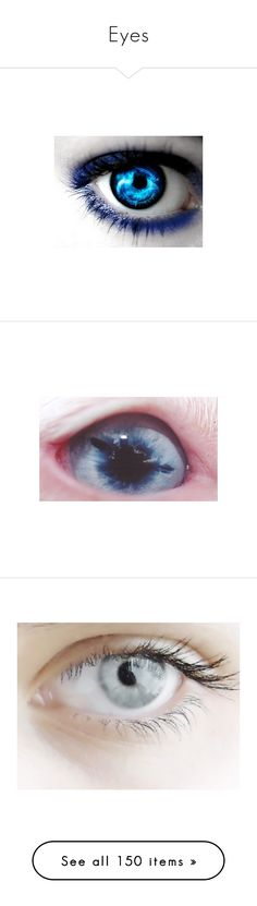 """""""Eyes"""" by eyeless-angel-of-death ❤ liked on Polyvore featuring beauty products, eyes, makeup, backgrounds, pictures, beauty, photos, eye makeup, contacts and powers"""