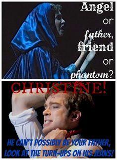 The Phantom of the Opera memes. Yea. Look at his pants cuffs!