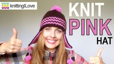 How to knit a cozy, warm and cute pink hat for a girl