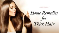 Here are some best natural and effective remedies that make your hair grow thick, voluminous and gorgeous.