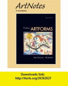 ArtNotes for Artforms (9780136033691) Patrick L. Frank, Duane Preble, Sarah Preble , ISBN-10: 0136033695  , ISBN-13: 978-0136033691 ,  , tutorials , pdf , ebook , torrent , downloads , rapidshare , filesonic , hotfile , megaupload , fileserve