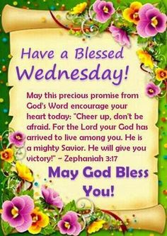 Wednesday Good Morning My Friend Just Wanted To Say Have A Really